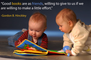 Babies reading book together, and quote about books from Gordon Hinckley.