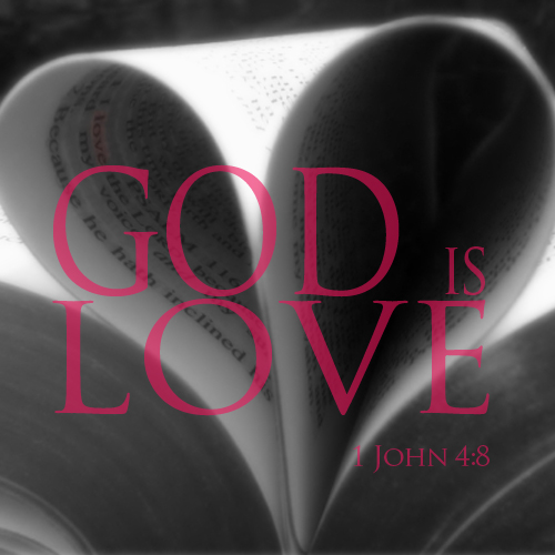 God is Love - John4:8